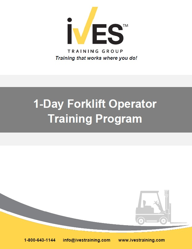 1 Day Forklift Operator Training Ives Training Group