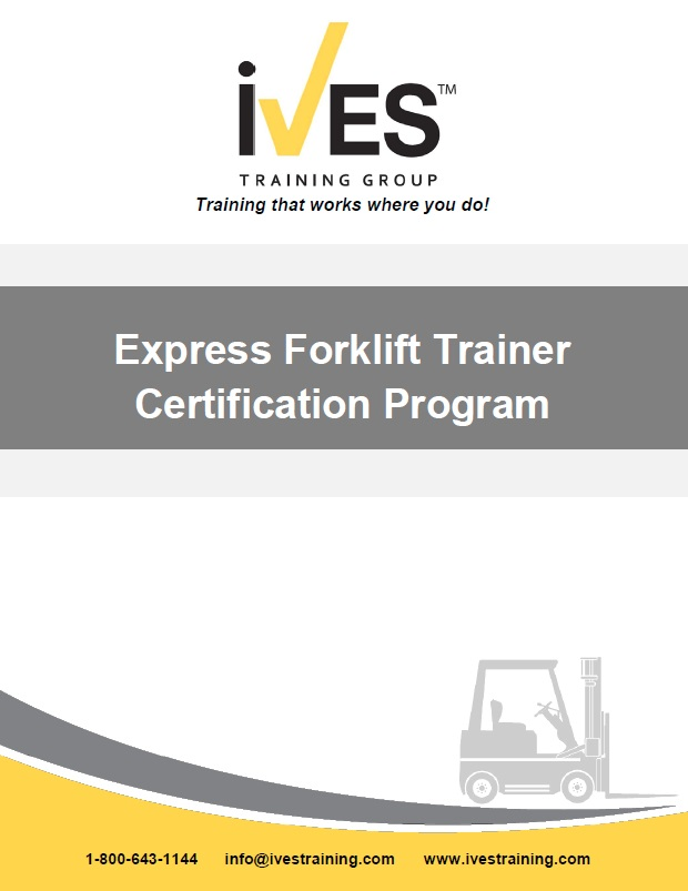 Express Counterbalanced Forklift Trainer Certification Ives