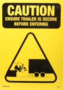 Caution Secure Trailer Sign